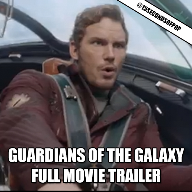 Guardians of the galaxy full movie trailer 15secondsofpop