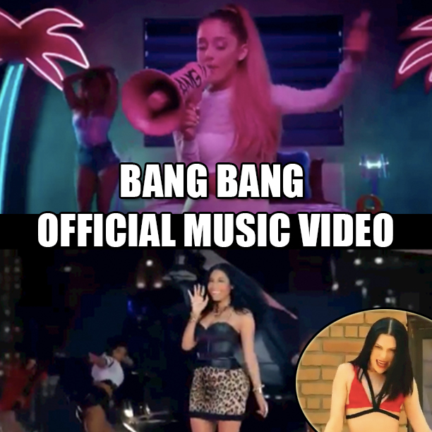 ariana_grande_jessie_j_nicki_minaj_bang_bang_official_music_video