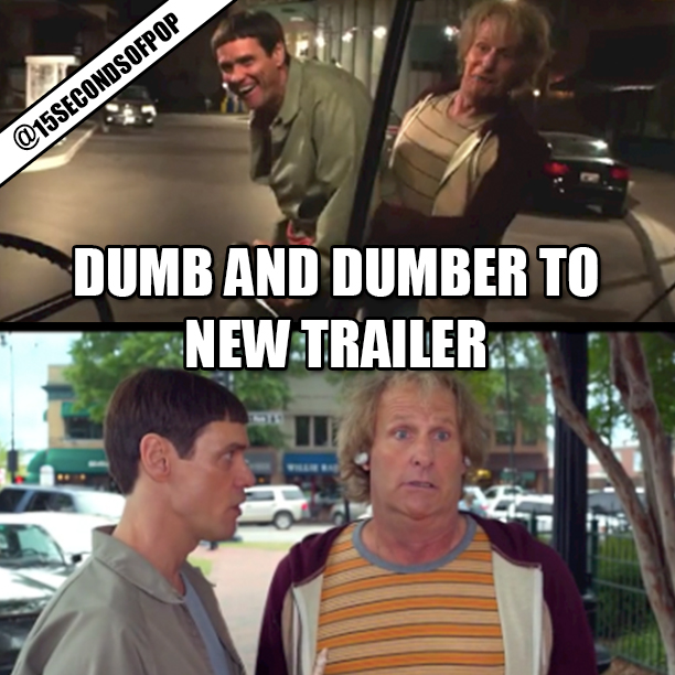 Dumb and Dumber To New Trailer | @15secondsofpop