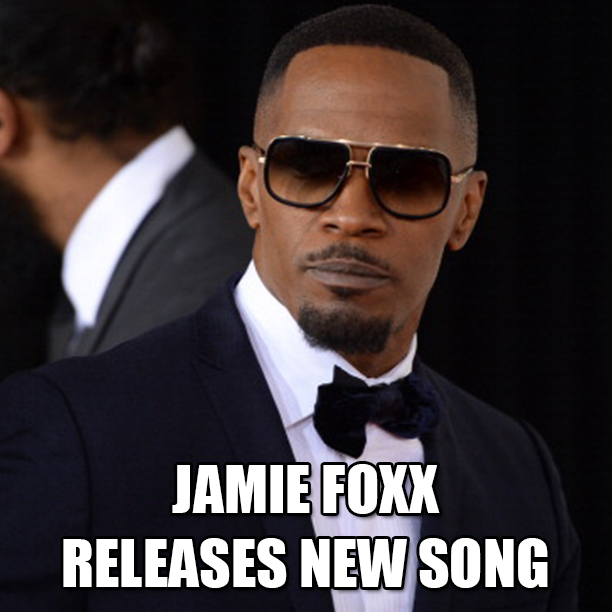 JAMIE_FOXX_RELEASES_NEW_SONG_PARTY_AINT_A_PARTY1