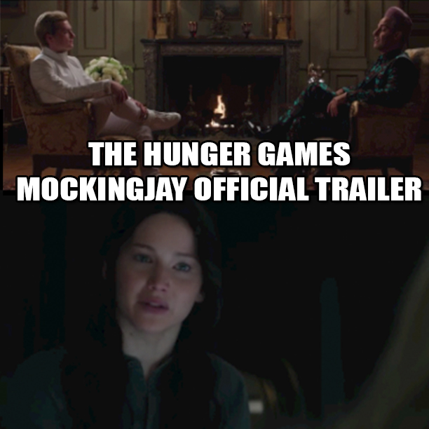 The Hunger Games- Mockingjay OFFICIAL Trailer